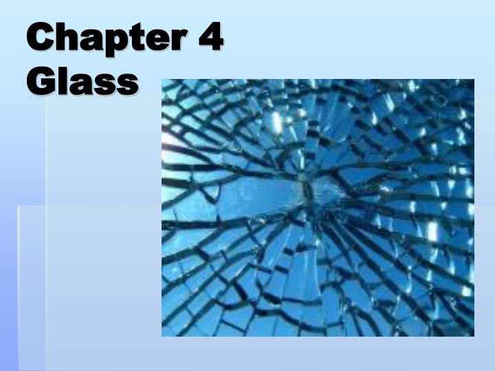 chapter 4 glass n.