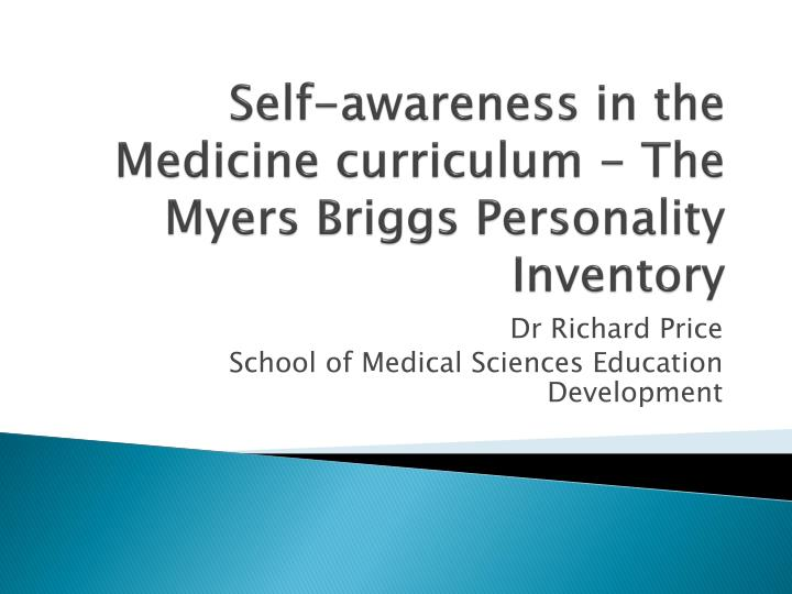 self awareness in the medicine curriculum the myers briggs personality inventory n.