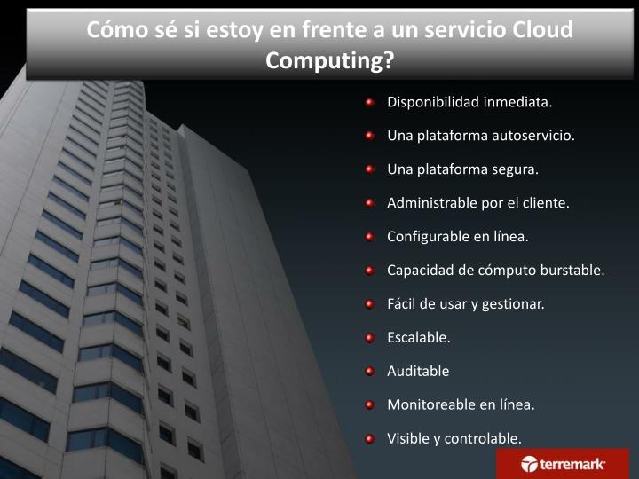 C mo s si estoy en frente a un servicio cloud computing