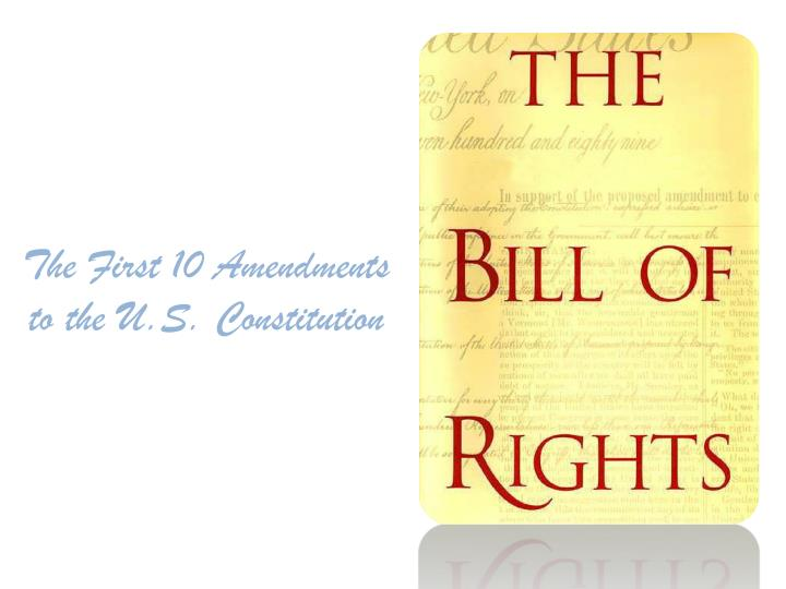 the first 10 amendments to the u s constitution n.