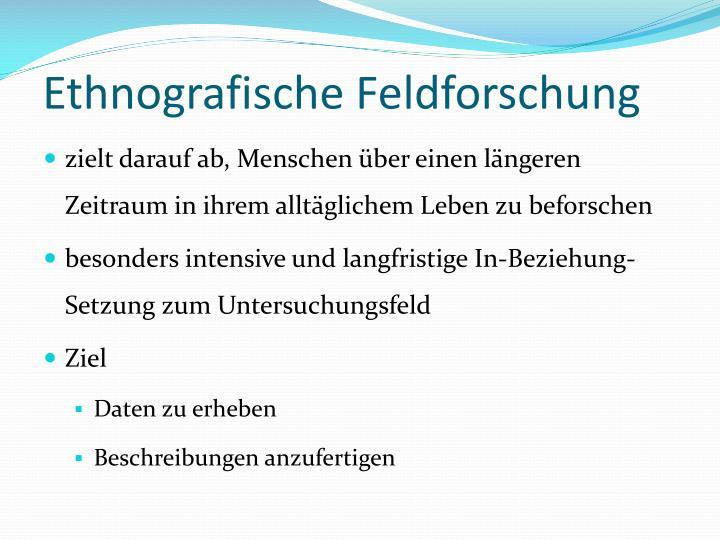 Ethnografische Feldforschung