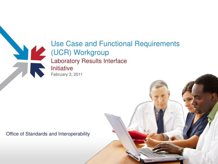use case and functional requirements ucr workgroup n.