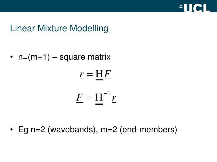Linear Mixture Modelling