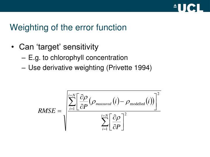 Weighting of the error function