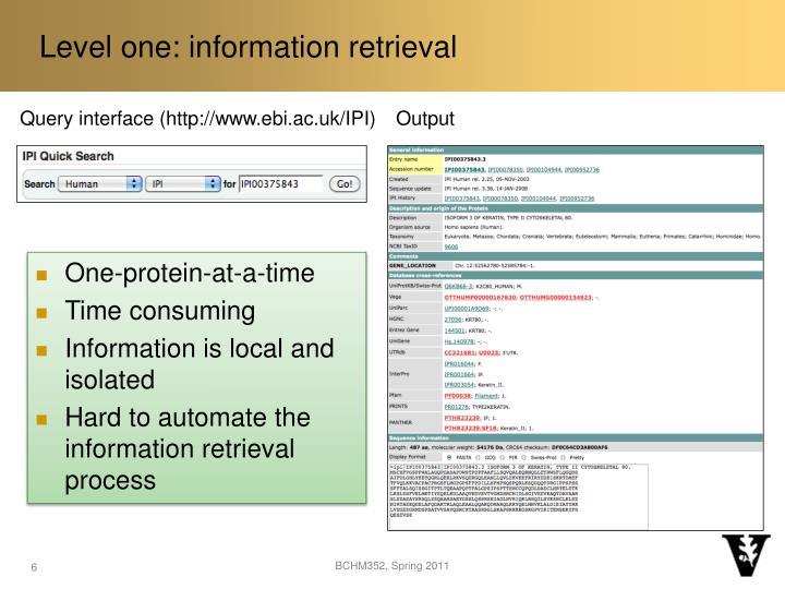 Level one: information retrieval