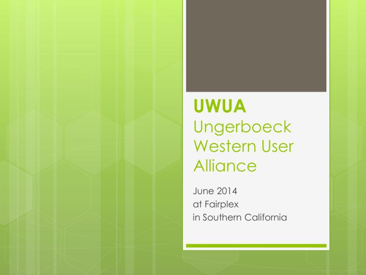uwua ungerboeck western user alliance n.