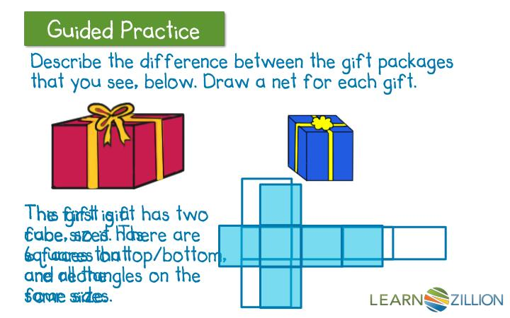 Describe the difference between the gift packages that you see, below. Draw a net for each gift.