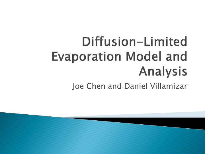 diffusion limited evaporation model and analysis n.