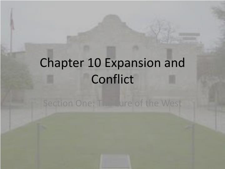 chapter 10 expansion and conflict n.