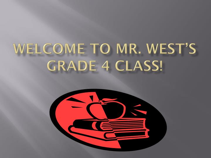 welcome to mr west s grade 4 class n.