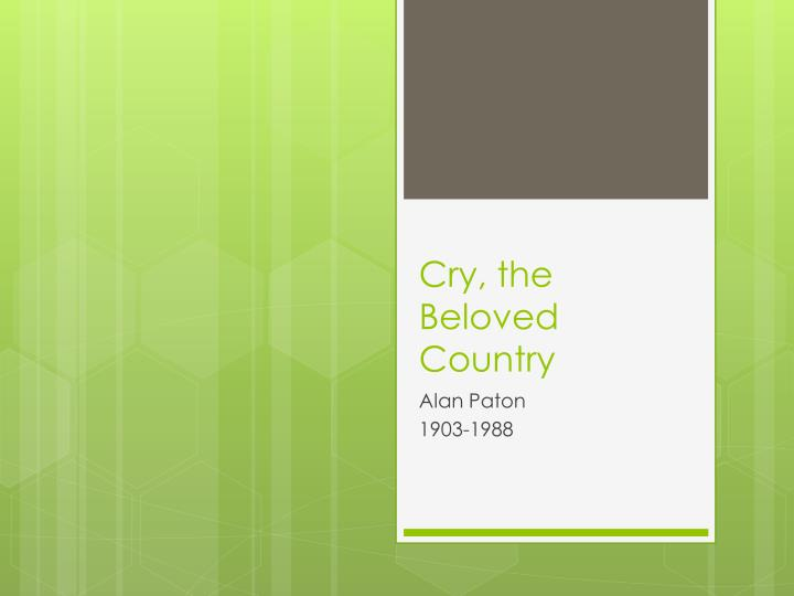 cry the beloved country n.
