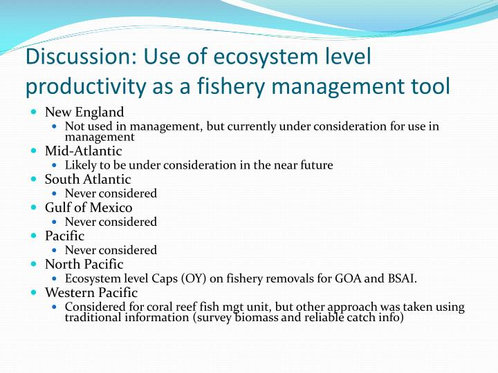 discussion use of ecosystem level productivity as a fishery management tool n.
