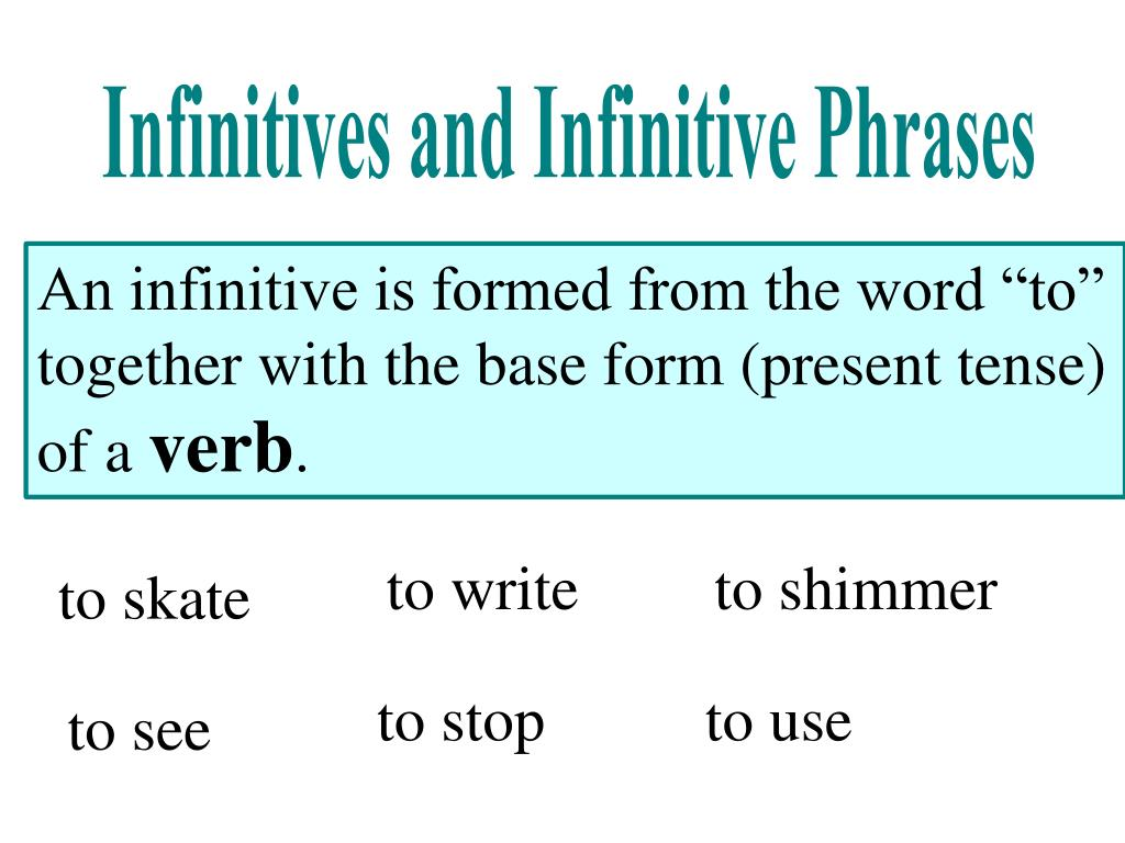 PPT - Infinitives and Infinitive Phrases PowerPoint ...