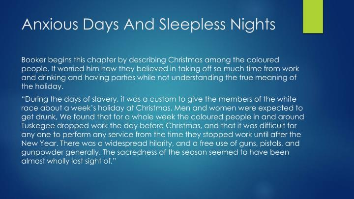 Anxious days a nd sleepless nights
