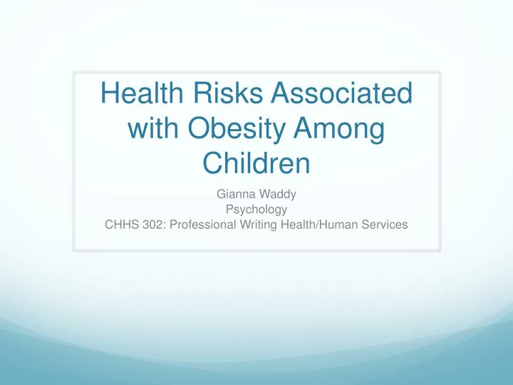 health r isks associated with obesity a mong c hildren n.