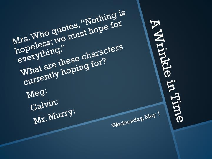 """Mrs. Who quotes, """"Nothing"""