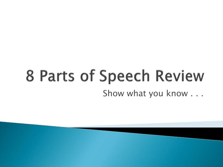 8 parts of speech review n.