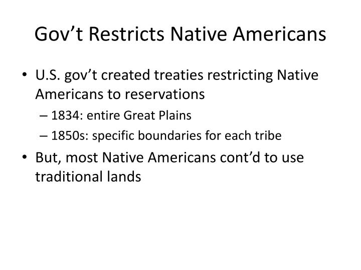 gov t restricts native americans n.