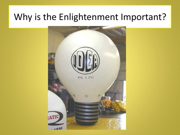 Why is the Enlightenment Important?
