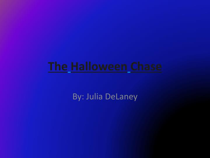 the halloween chase n.