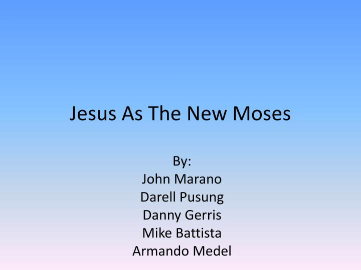 jesus as the new moses n.