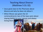 teaching about divorce matthew 5 31 32