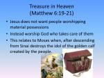 treasure in heaven matthew 6 19 21