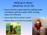 walking on water matthew 14 22 33