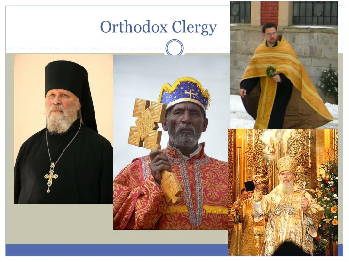 Orthodox Clergy