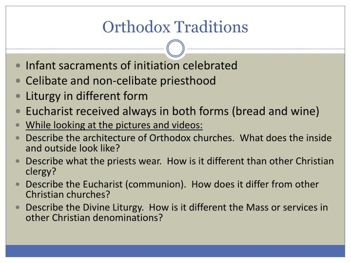 Orthodox Traditions