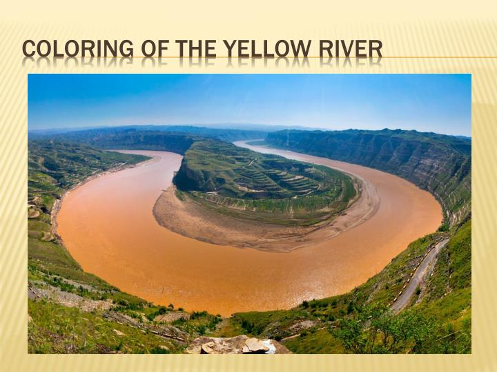 Coloring of the Yellow River