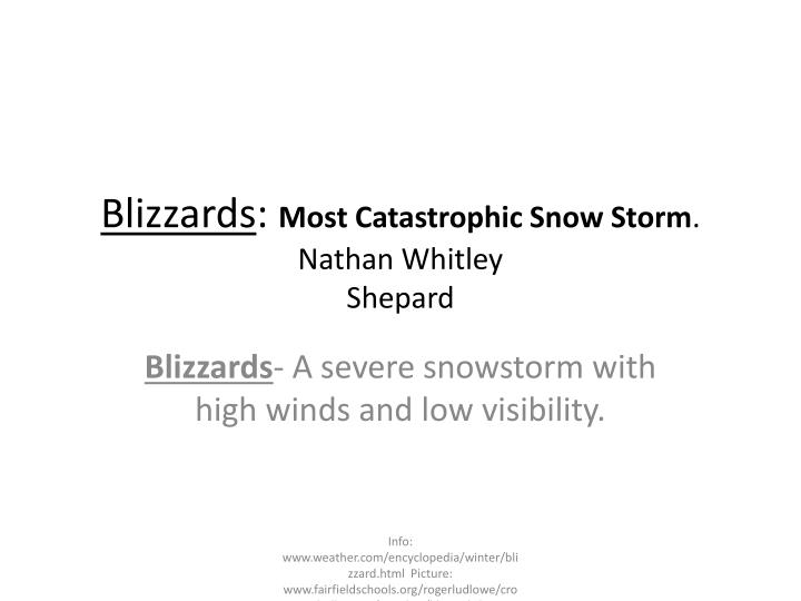 blizzards most catastrophic snow storm nathan whitley shepard n.