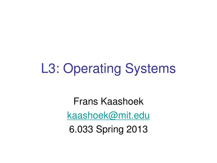 l3 operating systems n.