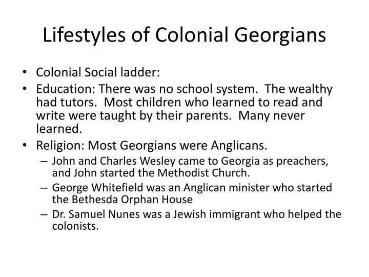 Lifestyles of Colonial Georgians