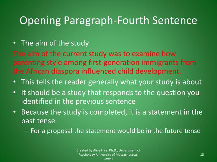 Opening Paragraph-Fourth Sentence