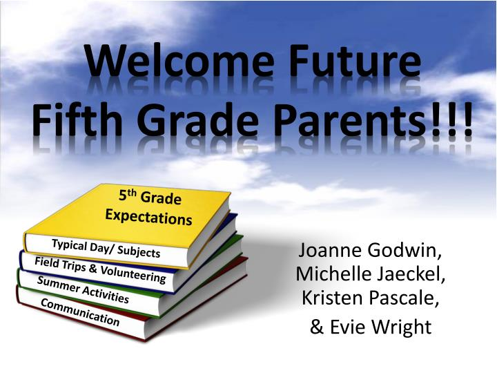 welcome future fifth grade parents n.