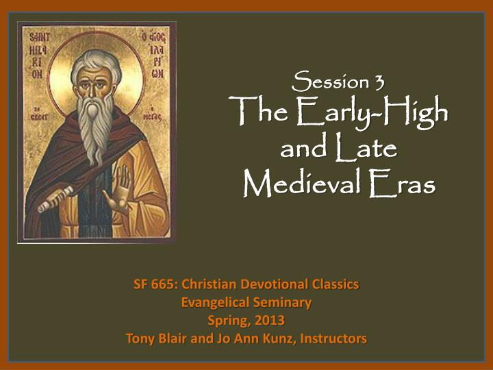 session 3 the early high and late medieval eras n.