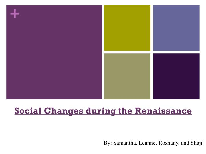 social changes during the renaissance n.