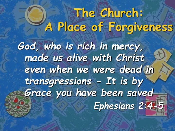The church a place of forgiveness