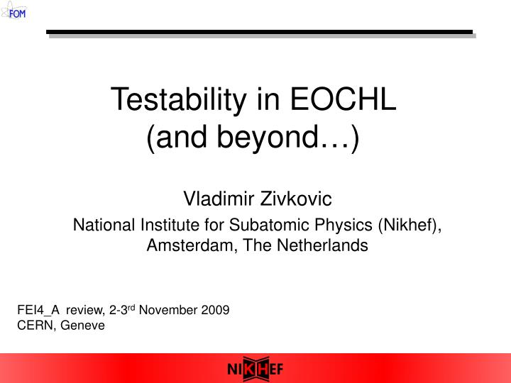 testability in eochl and beyond n.