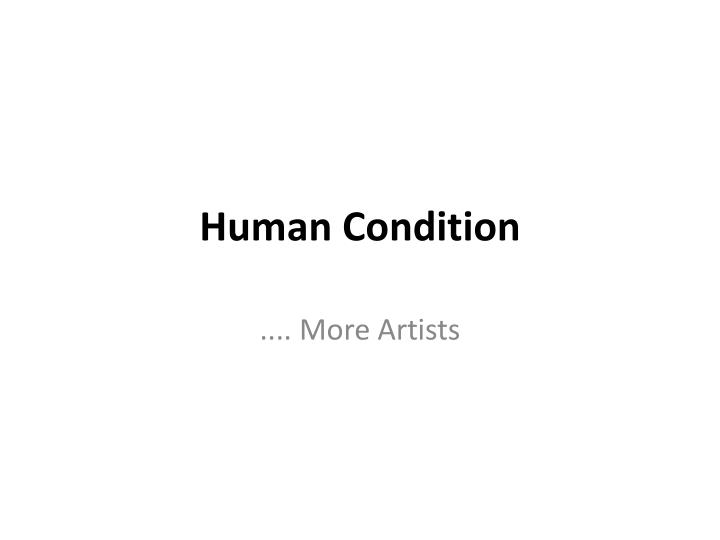 human condition n.