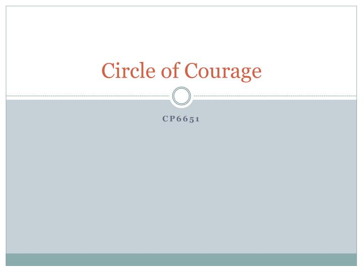 circle of courage n.