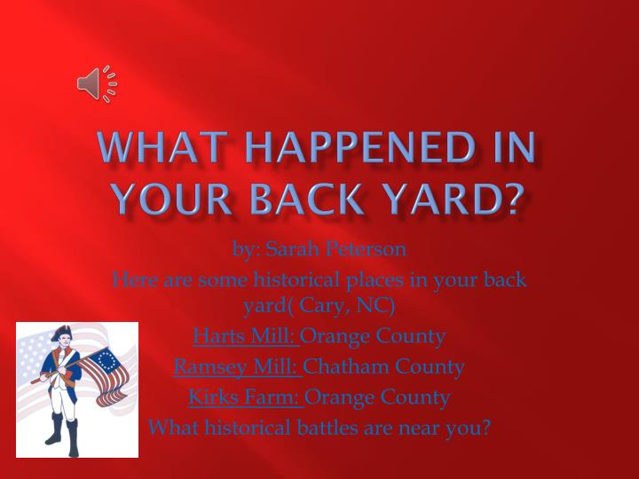 what happened in your back yard n.