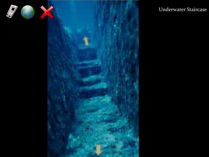 Underwater Staircase