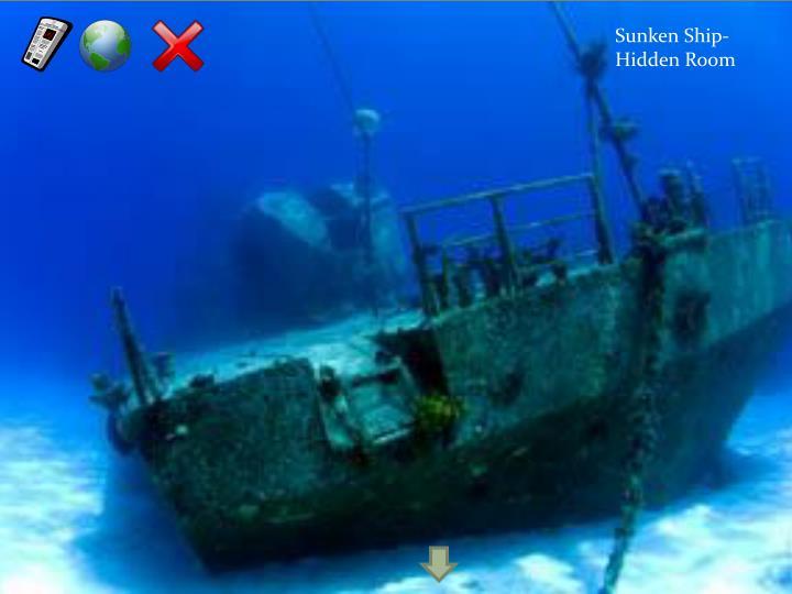 Sunken Ship- Hidden Room