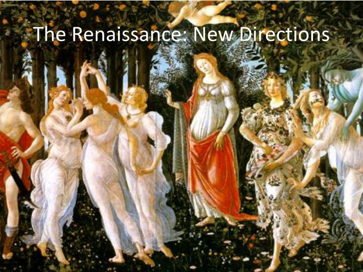 the renaissance new directions n.