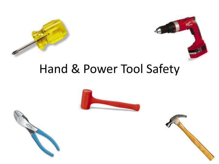 hand power tool safety n.