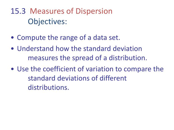 15 3 measures of dispersion objectives n.
