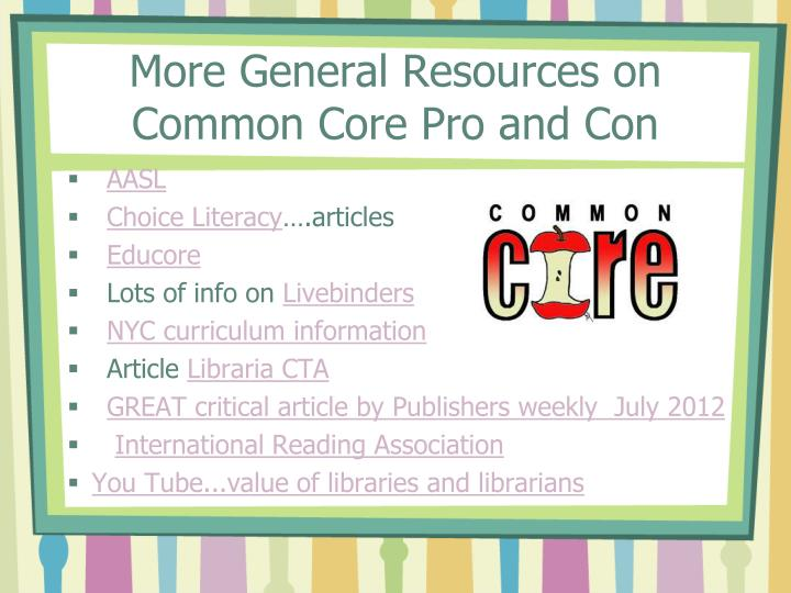 More General Resources on Common Core Pro and Con