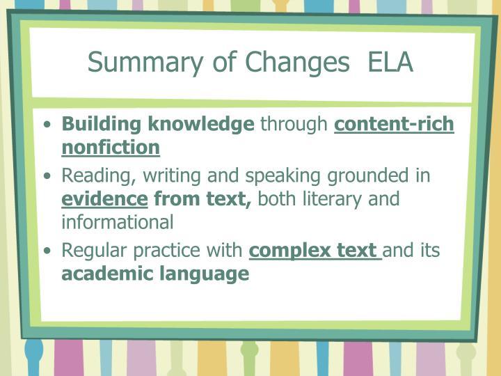 Summary of Changes  ELA